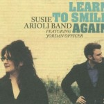 learn to smile again - Susie Arioli